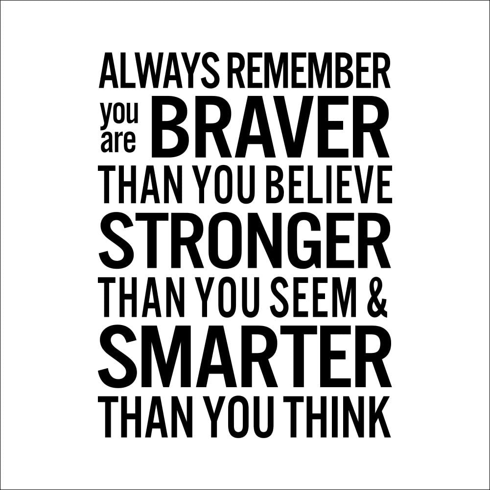 Fange Always Remember You Are Braver Than You Believe DIY Vinyl Wall Decal Decor Large Nice Stickers 29''x22''