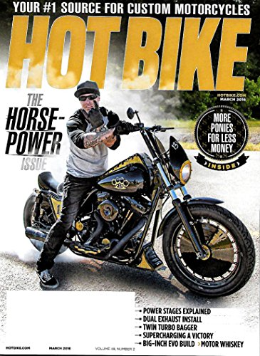 HOT BIKE Magazine March 2016 The Horse - Power Issue, More Ponies For Less Money