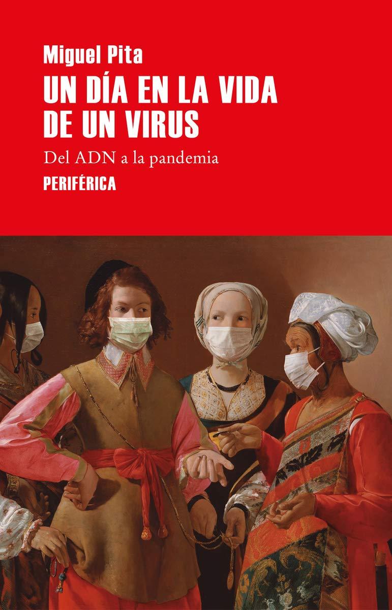 Un día en la vida de un virus: Del ADN a la pandemia: 3 Serie menor: Amazon.es: Pita, Miguel: Libros