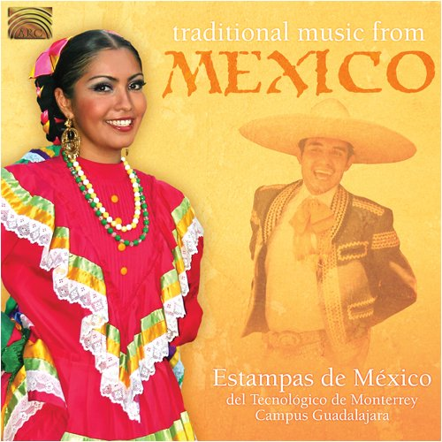 - Traditional Music from Mexico