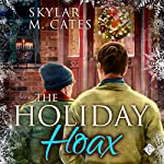 The Holiday Hoax | Skylar M. Cates
