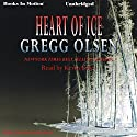 Heart of Ice: Emily Kenyon Series, Book 2 Audiobook by Gregg Olsen Narrated by Kevin Foley