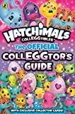 Hatchimals: The Official Colleggtor's Guid
