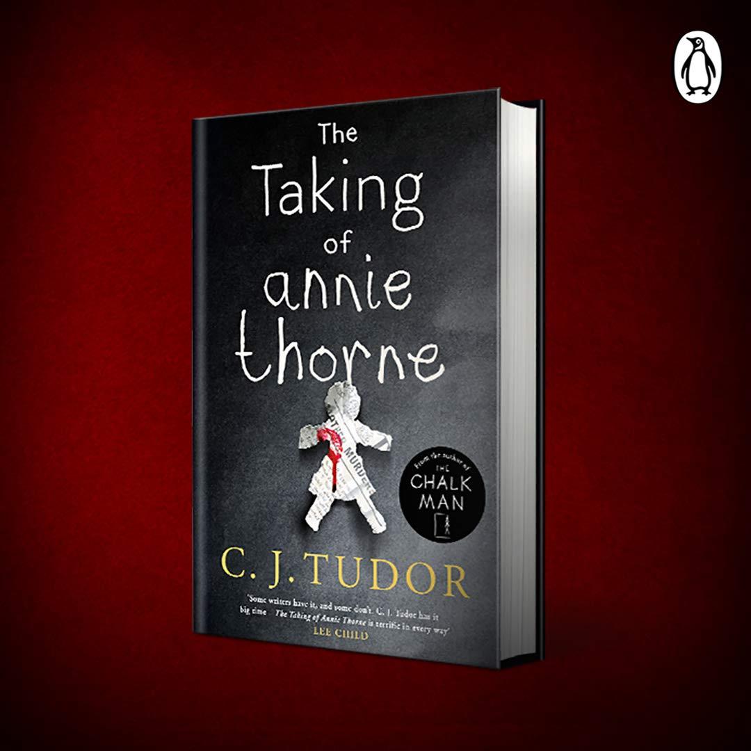 The Taking of Annie Thorne: 'Britain's female Stephen King' Daily Mail:  Amazon.es: C. J. Tudor: Libros en idiomas extranjeros