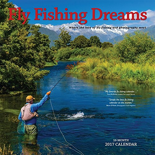 2017 Fly Fishing Dreams Calendar - 12 x 12 Wall Calendar