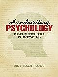 Handwriting Psychology: Personality Reflected in Handwriting (English Edition)
