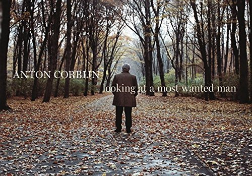 Looking at a Most Wanted Man by Anton Corbijn (2013-10-30)