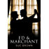 Ed & Marchant (Frankie's Series Book 2)