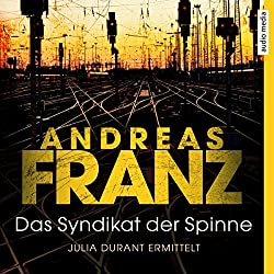 Das Syndikat der Spinne (Julia Durant 5)