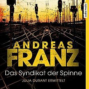 Das Syndikat der Spinne (Julia Durant 5) Hörbuch