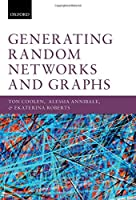 Generating Random Networks and Graphs Front Cover
