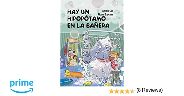 Hay un hipopótamo en la bañera (Cuentos infantiles): Amazon.es ...