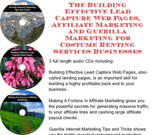 The Guerilla Marketing, Building Effective Lead Capture Web Pages, Affiliate Marketing for Costume Renting Services Businesses