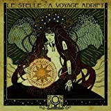 Le Stelle: A Voyage Adincoming Cerebral Overdrive