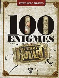 100 énigmes Fort Boyard par Frédérique de Buron