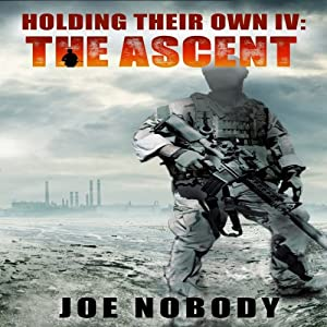 Holding Their Own IV: The Ascent Audiobook