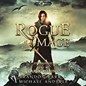 Rogue Mage: Age Of Magic - A Kurtherian Gambit Series: Path of Heroes, Book 1 | Brandon Barr, Michael Anderle