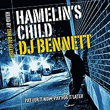 Hamelin's Child Audiobook by DJ Bennett Narrated by Mr. Tim Dalgleish