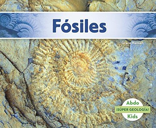 Fosiles (Super Geologia!) (Spanish Edition) [Grace Hansen] (Tapa Blanda)