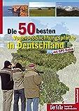 Die 75 besten Vogelbeobachtungsplätze in Deutschland: mit GPS-Daten