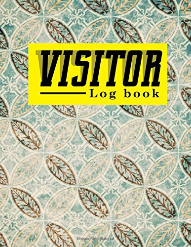 Download Visitor Log Book: Guest Book, Visitor Sign In Book, Visitor Logbook, Visitors Guest Book, For Signing In and Out, 8.5 x 17, Vintage/Aged Cover (Volume 62) pdf epub