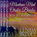 Montana Mail Order Bride Box Set, Books 13 - 15: Historical Cowboy Western Mail Order Bride Collection Audiobook by Linda Bridey Narrated by Alan Taylor, Jim Ellis
