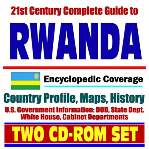 Téléchargez les livres best seller pdf 21st Century Complete Guide to Rwanda - Encyclopedic Coverage, Country Profile, History, DOD, State Dept., White House, CIA Factbook (Two CD-ROM Set) in French PDF CHM ePub 142200371X