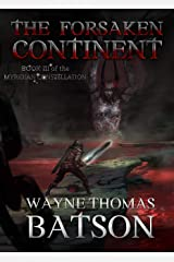 The Forsaken Continent (The Myridian Constellation Book 3) Kindle Edition