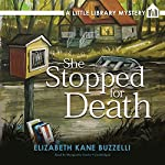 She Stopped for Death: A Little Library Mystery | Elizabeth Kane Buzzelli