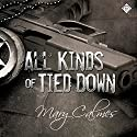 All Kinds of Tied Down: Marshals (Book 1)  Hörbuch von Mary Calmes Gesprochen von: Tristan James