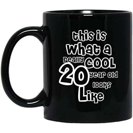 This Is What A Really Cool 20 Year Old Look Like Funny 20th Birthday Gifts For Women Men