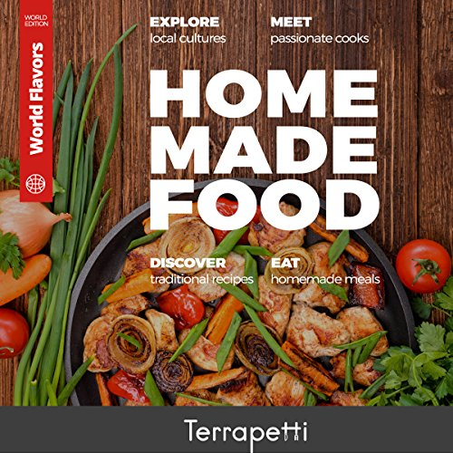 Homemade Food: World Flavors