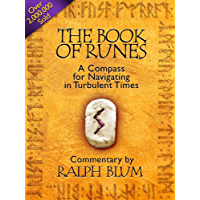 The Book of Runes: A Compass for Navigating in Turbulent Times (English Edition)