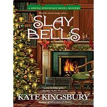 Slay Bells (Pennyfoot Hotel Mystery Book 14)