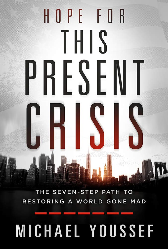 Dr. Michael Youssef's New Book 'Hope for This Present Crisis' Tells Parents They Must Fight for the Souls of an Entire Generation