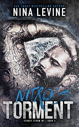 Nitro's Torment: Sydney Storm MC by [Levine, Nina]