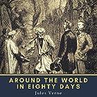 Around the World in Eighty Days Hörbuch von Jules Verne Gesprochen von: Ralph Snelson