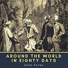 Around the World in Eighty Days Audiobook by Jules Verne Narrated by Ralph Snelson