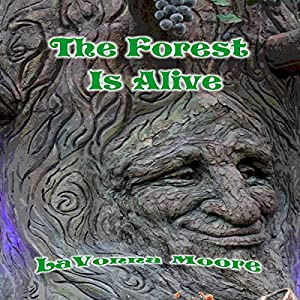 The Forest Is Alive Audiobook