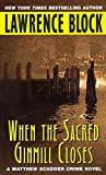 When the Sacred Ginmill Closes (Matthew Scudder Series)