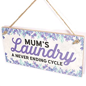 Diuangfoong Mum's Laundry A Never Ending Cycle - Utility Room Laundry Sign