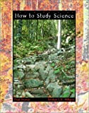 img - for How to Study Science 3rd edition by Drewes, Frederick, W. (1999) Paperback book / textbook / text book