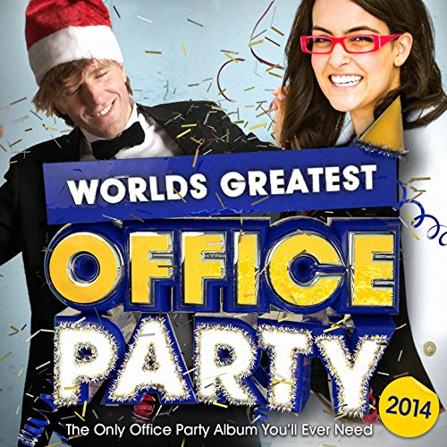 Amazon.com: Worlds Greatest Xmas Office Party 2014 - The only Christmas Office Party album you ...
