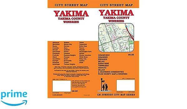 Yakima / Yakima County / Wineries, Washington Street Map: GM Johnson on yakima county map detailed, yakima city art, yakima fairgrounds map, yakima wine country map, yakima hotels, hermiston or street map, yakima fire department, little naches orv map, city of yakima zoning map, sunnyside wa street map, ellensburg street map, yakima valley map, yakima tribe map, yakima airport, yakima oregon map, yakima city hall, yakima road map, yakima county on map, yakima firing range map, yakima restaurant map,