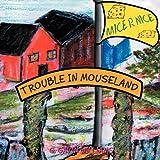 Trouble in Mouseland, G. Gavin Williams, 1465377042