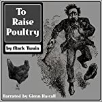 To Raise Poultry | Mark Twain