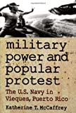 Military Power and Popular Protest 9780813530918