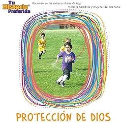 Protección de Dios [God's Protection]