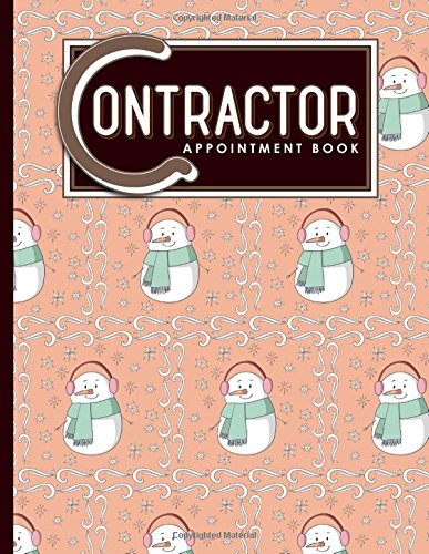 Download Contractor Appointment Book: 4 Columns Appointment List, Appointment Scheduling Book, Easy Appointment Book, Cute Winter Snow Cover (Volume 47) PDF