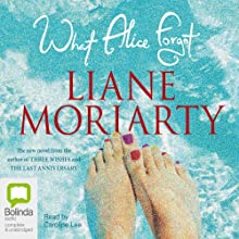 What Alice Forgot Audiobook by Liane Moriarty Narrated by Caroline Lee